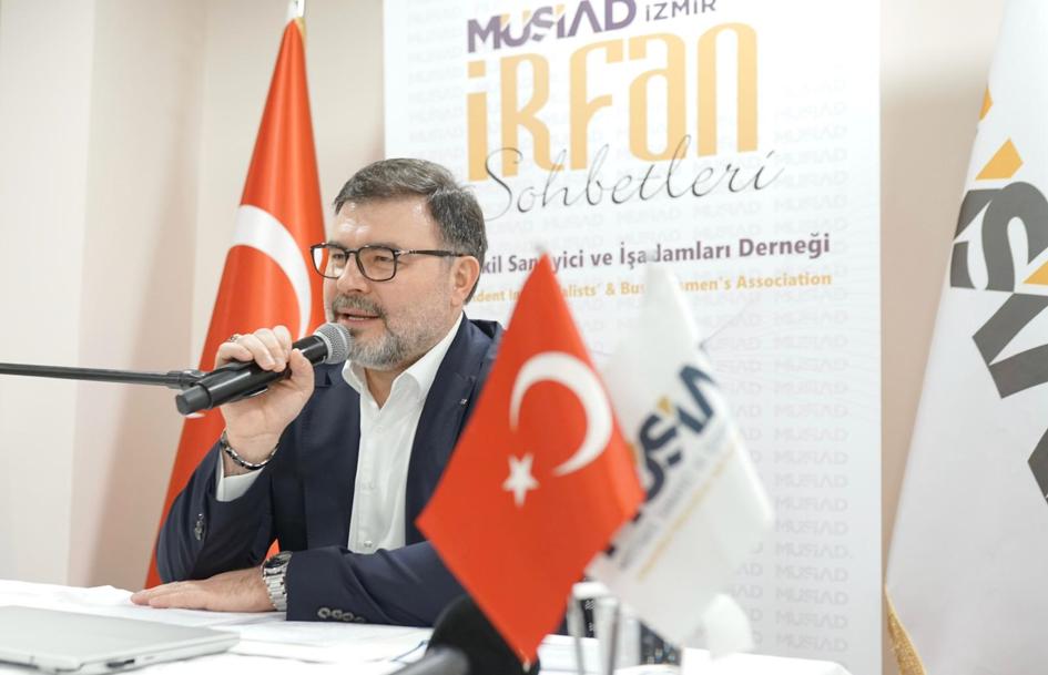 MÜSAD İZMİR ŞUBESİ 'İRFAN SOHBETİ' TOPLANTISI'NDA BULUŞTU